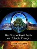 The Story of Fossil Fuels and Global Warming