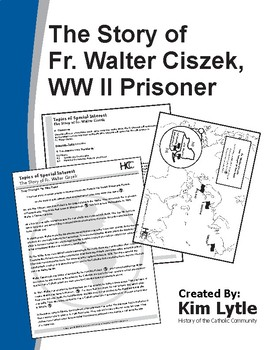 The Story of Fr. Walter Ciszek, WW II Prisoner
