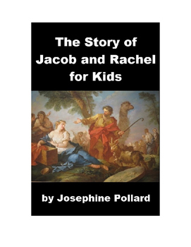 The Story of Jacob and Rachel for Kids