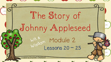 The Story of Johnny Appleseed (Wit & Wisdom, Module 2 Less