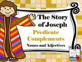The Story of Joseph Predicate Complements