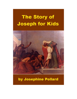 The Story of Joseph and His Brothers for Kids