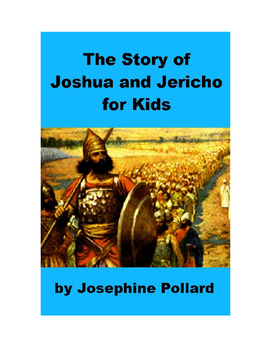 The Story of Joshua and Jericho for Kids