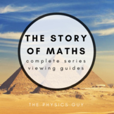 The Story of Maths Complete Series Viewing Guides Editable