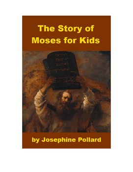 The Story of Moses for Kids