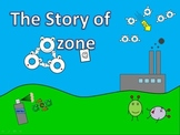 The Ozone Layer (The Story of Ozone and Us)