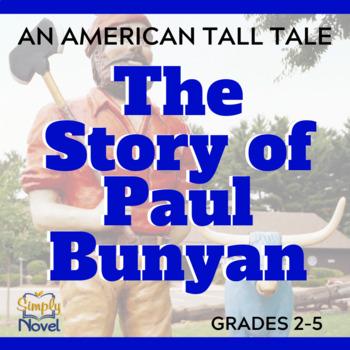 The Story of Paul Bunyan - An American Tall Tale