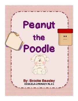 The Story of Peanut the Poodle (Who, What, When, Where, Wh