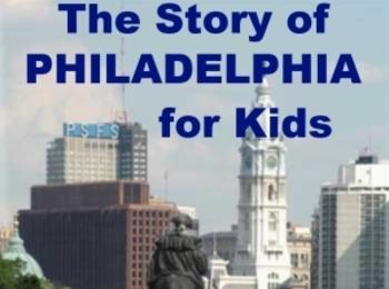 The Story of Philadelphia for Kids Powerpoint