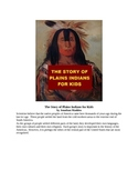 The Story of Plains Indians for Kids