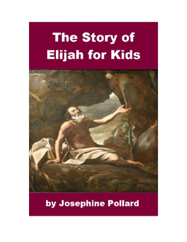 The Story of Prophet Elijah for Kids