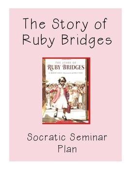 Black History Month- The Story of Ruby Bridge Socratic Sem