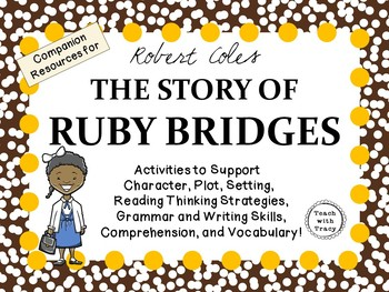 The Story of Ruby Bridges by Robert Coles: A Complete Literature Study!