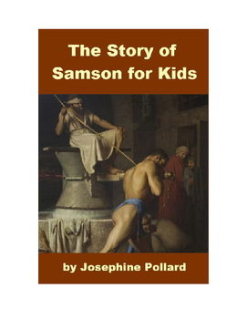 The Story of Samson for Kids