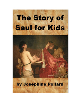 The Story of Saul for Kids