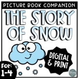 The Story of Snow Book Companion Activities