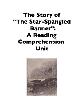 The Star-Spangled Banner: Its Story (Reading Comprehension