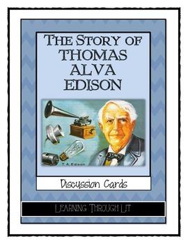 Thomas Alva Edison * Scholastic Biography  - Discussion Cards