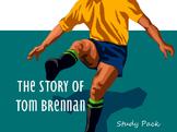 'The Story of Tom Brennan' J.C. Burke