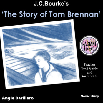 The Story of Tom Brennan- Teacher Text Guides & Worksheets