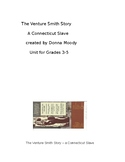 The Story of Venture Smith - A Connecticut Slave