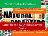 The Story of an Eyewitness by Jack London & Leaving Desire