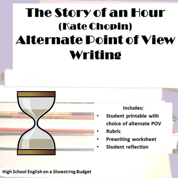 The Story of an Hour Alternate Point of View Writing Activity (Kate Chopin)