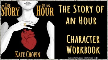 The Story of an Hour Character Workbook Assignment