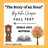 The Story of an Hour - Kate Chopin - FULL TEXT - Google Doc