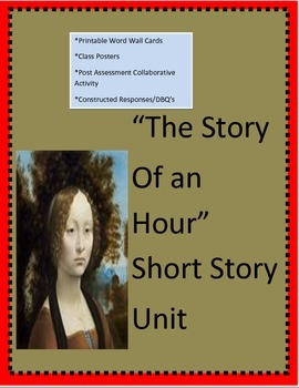 The Story of an Hour: Post Assessment/Printable Word Wall/DBQ's