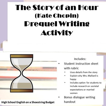 The Story of an Hour Prequel Writing Activity (Kate Chopin)