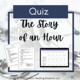 The Story of an Hour Quiz PDF & GOOGLE - Distance Learning