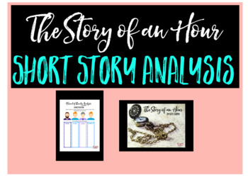 The Story of an Hour: Short Story Analysis for Middle School and High School