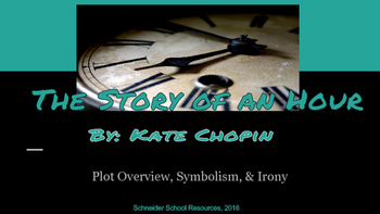 The Story of an Hour- Symbolism, Irony, and Plot Structure