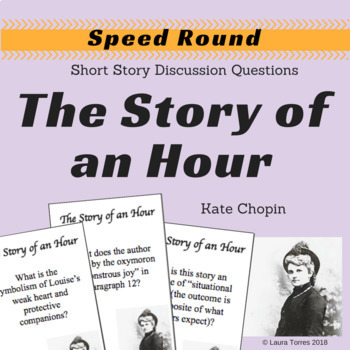 The Story of an Hour by Chopin Speed Round Discussion Questions