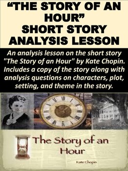 """""""The Story of an Hour"""" Short Story Analysis Lesson"""