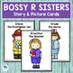 The Story of the BOSSY R SISTERS - No Prep