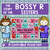 BOSSY R CONTROLLED VOWELS