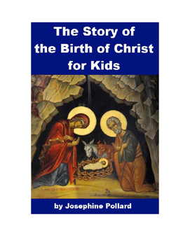 The Story of the Birth of Christ for Kids