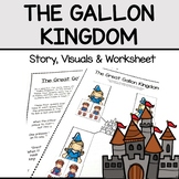 The Story of the Gallon Kingdom (Liquid Measurement Worksh
