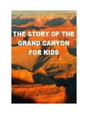 The Story of the Grand Canyon for Kids