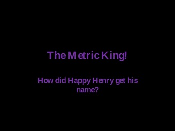The Story of the Metric King