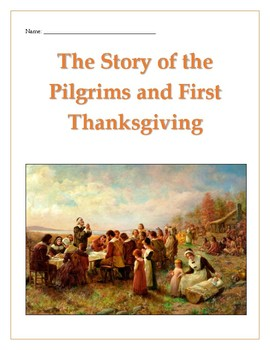 The Story of the Pilgrims and the First Thanksgiving