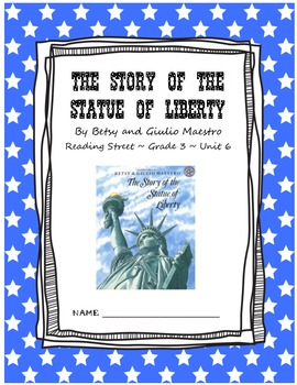 The Story of the Statue of Liberty Comprehension Booklet Reading Street Unit 6