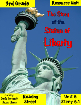 The Story of the Statue of Liberty Reading Street 3rd 6.1 Resource Pack
