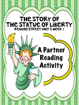 The Story of the Statue of Liberty Reading Street 3rd Grade Partner Read centers