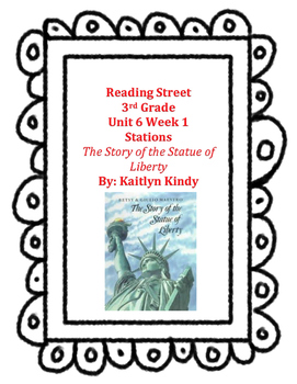 The Story of the Statue of Liberty Reading Street Unit 6 Week 1