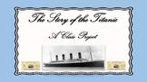 Titanic - A Class Project Google Drive or Microsoft One Drive