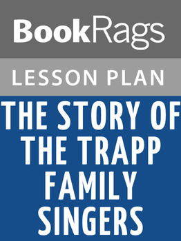 The Story of the Trapp Family Singers Lesson Plans