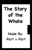 The Story of the Whole:  Part Part Whole Diagram Book